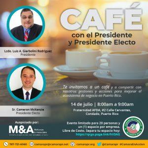 Evento Café con el Presidente y Presidente Electo